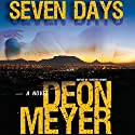Seven Days Audiobook by Deon Meyer, K. L. Seegers (translator) Narrated by Simon Vance