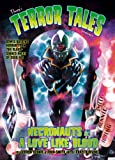 Gordon Rennie Tharg's Terror Tales Presents Necronauts & Love Like Blood
