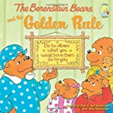 img - for The Berenstain Bears and the Golden Rule (Berenstain Bears/Living Lights) book / textbook / text book