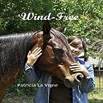 Wind-Free | Patricia La Vigne