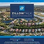 Zillow Talk: Rewriting the Rules of Real Estate | Spencer Rascoff,Stan Humphries