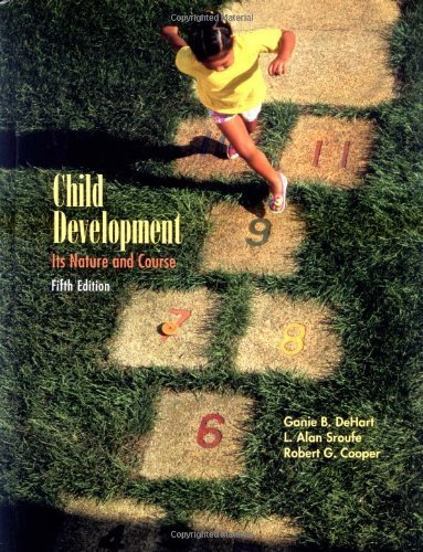 Child Development: Its Nature and Course 5th (fifth) Edition by Dehart, Ganie published by McGraw-Hill Companies (2004) Hardcover (Dehart Child Development compare prices)