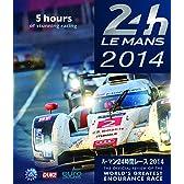 ル・マン24時間レース 2014 ブルーレイ版 [Blu-ray]