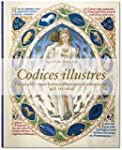 Codices illustres: The world's most f...