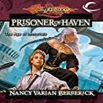 The Prisoner of Haven: Dragonlance: The Age of Mortals, Book 4 | Nancy Varian Berberick