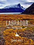 Labrador: The Big Land