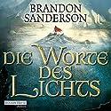 Die Worte des Lichts (Die Sturmlicht-Chroniken 2) Audiobook by Brandon Sanderson Narrated by Detlef Bierstedt
