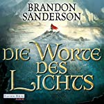 Die Worte des Lichts (Die Sturmlicht-Chroniken 2) | Brandon Sanderson