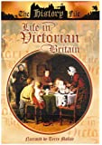 Life in Victorian Britain [DVD]