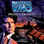 Doctor Who - Project: Twilight | Mark Wright,Cavan Scott