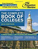 The Complete Book of Colleges, 2015 Edition (College Admissions Guides)