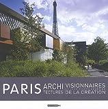 echange, troc Jean-Pierre Courtiau - Paris architectures visionnaires de la création