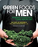 img - for Green Foods for Men: Powerful Foods for a Clean, Healthy Diet book / textbook / text book