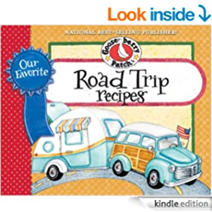 Our Favorite Road Trip Recipes Cookbook: Whether you're hitting the road in your RV, tailgating or taking a family vacation in the 'ol station wagon, you'll ... & friends. (Our Favorite Recipes Collection)