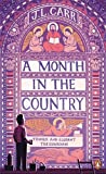 J.L. Carr A Month in the Country (Penguin Essentials)