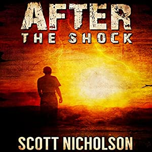 After: The Shock, Book 1 | [Scott Nicholson]