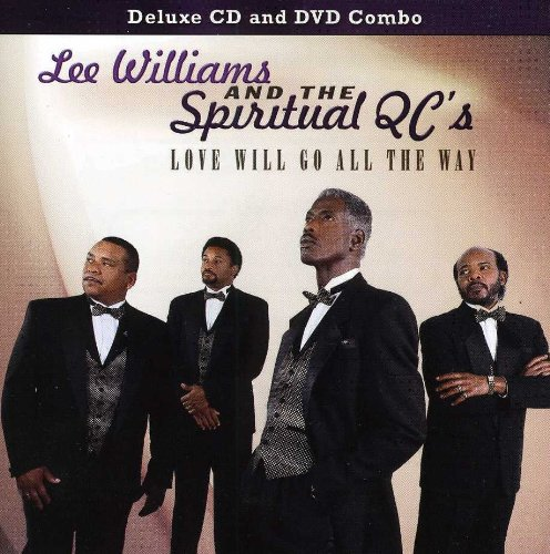 Lee Williams & Spiritual Qc's - Love Will Go All the Way