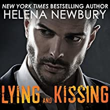 Lying and Kissing: Kissing Series #1 (       UNABRIDGED) by Helena Newbury Narrated by Lucy Malone