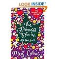 """The Princess Diaries : """" Mia Goes Fourth """" :"""