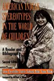 img - for American Indian Stereotypes in the World of Children book / textbook / text book