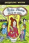 Millie Plume, tome 3 : Millie Plume choisit son destin par Wilson