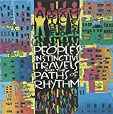 Peoples' Instinctive Travels and the Paths of Rhythm - a Tribe Called Quest