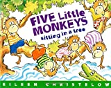 Eileen Christelow Five Little Monkeys Sitting in a Tree (Five Little Monkeys Story)