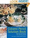 Colored Pencil Solution Book