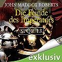 Die Feinde des Imperators (SPQR 13) Hörbuch von John Maddox Roberts Gesprochen von: Erich Räuker