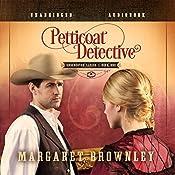 Petticoat Detective | [Margaret Brownley]