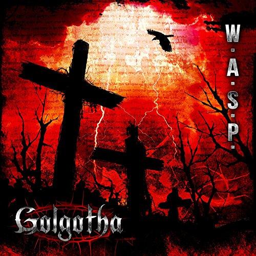 W.A.S.P.-Golgotha-CD-FLAC-2015-NBFLAC Download