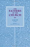 Fathers of the Church: Saint Augustine Letters Volume 5 (0813200326) by Parsons, Wilfrid