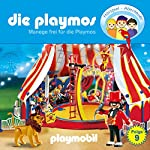Manege frei für die Playmos (Die Playmos 9)   Simon X. Rost,Florian Fickel