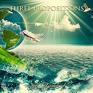 Three Propositions Audiobook