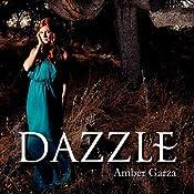 Dazzle: Delaney's Gift Series, Volume 1 | Amber Garza