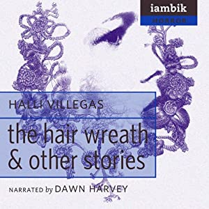The Hair Wreath and Other Stories Audiobook