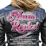 Mum Rocks!