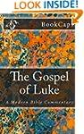 The Gospel of Luke: A Modern Bible Co...