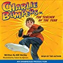 Charlie Bumpers vs. the Teacher of the Year Audiobook by Bill Harley Narrated by Bill Harley