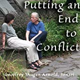 img - for Putting an End to Conflict: Lu-shon's Arriving and Vanishing book / textbook / text book