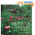 Monet's Garden: Through the Seasons at Giverny: Behind the Scenes and Through the Seasons