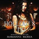 Hollow's End Hörbuch von Marianne Morea Gesprochen von: Rebekah Nemethy