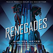 Renegades   [Marissa Meyer]