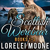 Scottish Werebear, Books 1-3 | Lorelei Moone