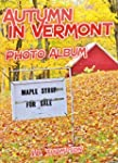 Autumn in Vermont: Photo Album (Engli...