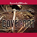 Covenant: A Novel (       UNABRIDGED) by Dean Crawford Narrated by George Geist