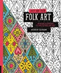 Just Add Color: Folk Art: 30 Original...
