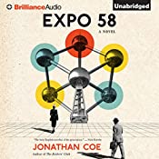 Expo 58: A Novel | [Jonathan Coe]