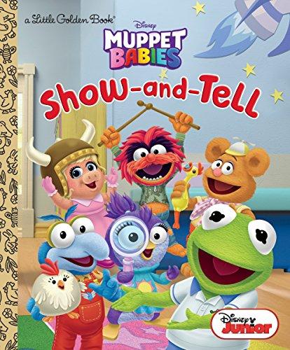 Show-and-Tell (Disney Muppet Babies) (Little Golden Book) [RH Disney] (Tapa Dura)