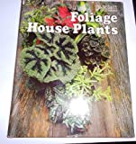 img - for Foliage House Plants book / textbook / text book